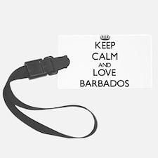 Keep Calm and Love Barbados Luggage Tag
