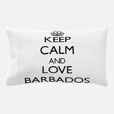 Keep Calm and Love Barbados Pillow Case