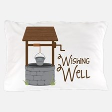 Wishing Well Pillow Case