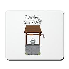 Wishing you Well Mousepad