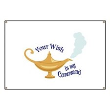 Your wish is my command Banner