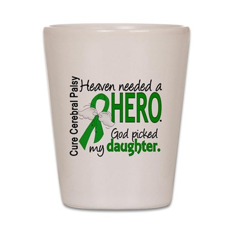 Cerebral Palsy HeavenNeededHero1 Shot Glass