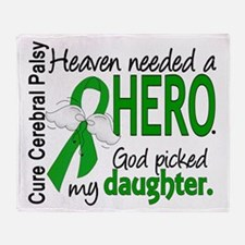 Cerebral Palsy HeavenNeededHero1 Throw Blanket