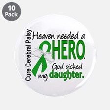 "Cerebral Palsy HeavenNeededH 3.5"" Button (10 pack)"