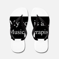 Son - Music Therapist Flip Flops