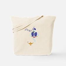 AS YOU WISH Tote Bag