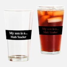 Son - Math Teacher Drinking Glass
