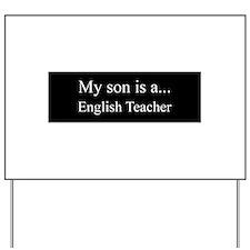 Son - English Teacher Yard Sign