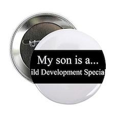 """Son - Child Development Specialist 2.25"""" Button (1"""