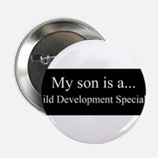 "Son - Child Development Specialist 2.25"" Button (1"
