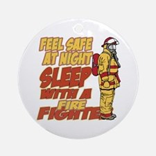 Feel Safe at Night Firefighter Ornament (Round)