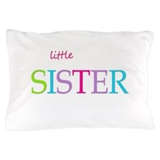 Little Sister Spring Colors Pillow Case