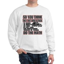 Trucker Do The Math Sweatshirt