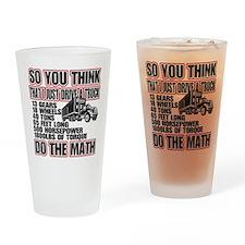 Trucker Do The Math Drinking Glass