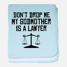 My Godmother Is A Lawyer baby blanket