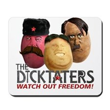 Meet the Dicktaters Mousepad