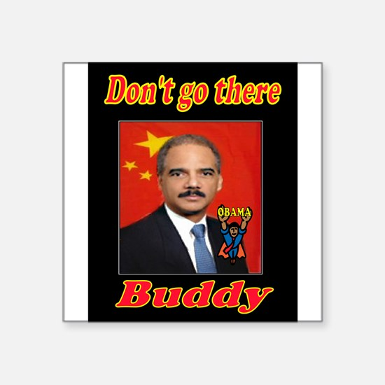 ANGRY ERIC HOLDER Sticker