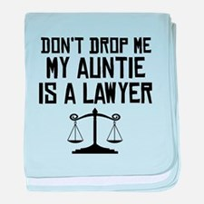 My Auntie Is A Lawyer baby blanket