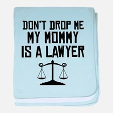 My Mommy Is A Lawyer baby blanket