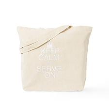 Keep Calm and Serve On Tote Bag