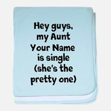 My Aunt (Your Name) Is Single baby blanket