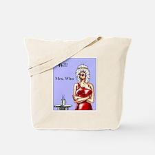 Mrs. Who Tote Bag