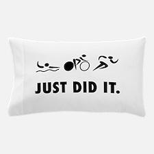 Just Did It Triathlon Pillow Case