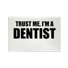Trust Me, Im A Dentist Magnets