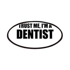 Trust Me, Im A Dentist Patches