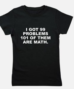 101 Of Them Are Math Girl's Tee