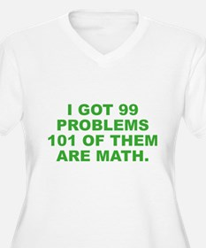 101 Of Them Are Math T-Shirt