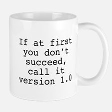 Call It Version 1.0 Mug