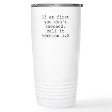 Call It Version 1.0 Travel Mug