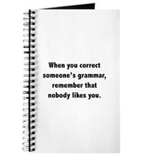 When You Correct Someone's Grammar Journal