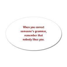 When You Correct Someone's Grammar 38.5 x 24.5 Ova
