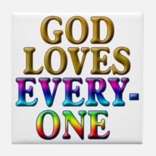 God Loves Everyone Rainbow Colors Tile Coaster