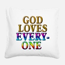 God Loves Everyone Rainbow Co Square Canvas Pillow