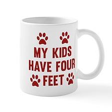 My Kids Have Four Feet Mug
