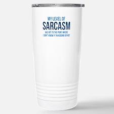 My Level Of Sarcasm Stainless Steel Travel Mug
