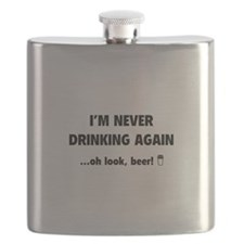 I'm Never Drinking Again Flask