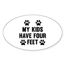 My Kids Have Four Feet Decal