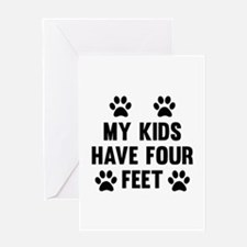 My Kids Have Four Feet Greeting Card