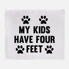 My Kids Have Four Feet Stadium Blanket