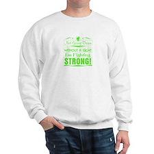 Non-Hodgkins Lymphoma Fighting Strong Sweatshirt