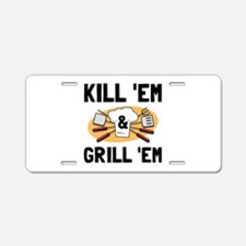 Kill Grill Aluminum License Plate