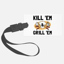 Kill Grill Luggage Tag