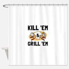 Kill Grill Shower Curtain