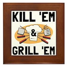 Kill Grill Framed Tile