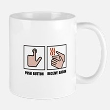 Push Button Receive Bacon Mugs