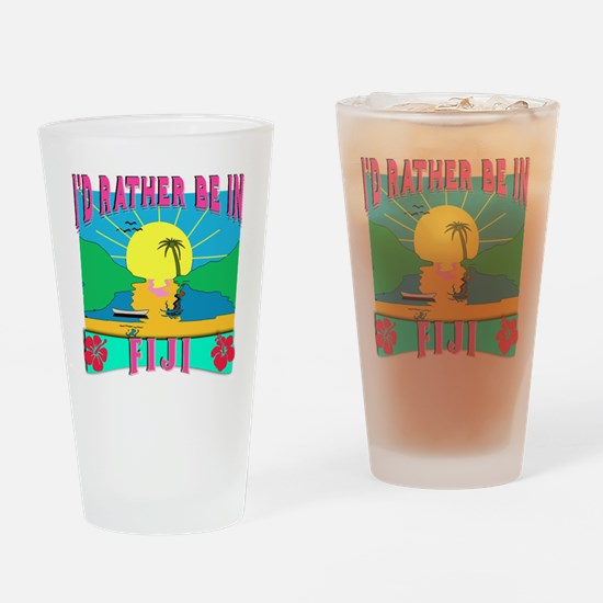 I'd Rather be in Fiji Drinking Glass